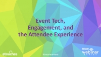 Triple Threat: Event Tech, Engagement, and the Attendee Experience