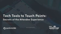 Tech Tools to Touch Points: Secrets of the Attendee Experience