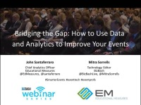 Bridging the Gap: How to Use Data and Analytics to Improve Your Events