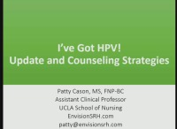 I've Got HPV! Update and Counseling Strategies (RX= 1 hour)