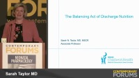 The Balancing Act of Discharge Nutrition (Rx = .75 hr.)
