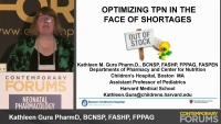 Optimizing TPN in the Face of Shortages   (Rx = .75 hr.)