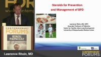 Steroids for Prevention or Management of BPD  (Rx = .75 hr.)