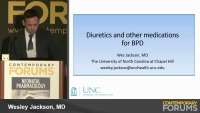 Diuretics and Other Medications for BPD  (Rx = .75 hr.)