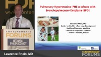 Management of Pulmonary Hypertension in Infants with BPD   (Rx = .75 hr.)