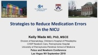 Strategies to Reduce Medication Errors in the NICU (Rx = .75 Hr.) ACPE #0263-000-18-938-L01-P (1.25 Contact Hrs.) & Questions and Discussion (Rx = .5 Hr.) & Questions and Discussions (Rx=.5 Hr.)