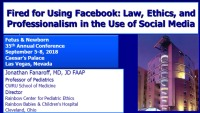 #43 Fired for Using Facebook: Law, Ethics, and Professionalism in the Use of Social Media ACPE #0263-000-18-961-L01-P (1.25 Contact Hrs.)