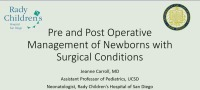 #44 Pre- and Postoperative Management Of Newborns With Surgical Conditions (Rx = .5 Hr.) ACPE #0263-000-18-962-L01-P (1.25 Contact Hrs.)