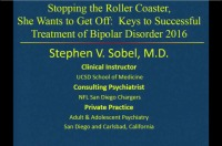 Stop the Roller Coaster, She Wants to Get Off: Keys to the Successful Treatment of Bipolar Disorder (Rx = .75 hr.)
