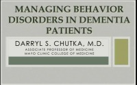 Managing Behaviors in the Dementia Patient