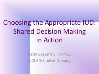 Choosing the Appropriate IUD: Shared Decision Making in Action (Rx = .5 hr.)