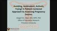 Avoiding, Ambivalent, Actively Trying? A Patient-Centered Approach to Assessing Pregnancy Desires