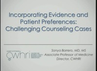 Incorporating Evidence and Patient Preferences: Challenging Counseling Cases