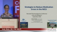 Strategies to Reduce Medication Errors in the NICU (Rx = .75 hr.) - Q&D (Rx = .5 hr.) - Faculty Panel - ACPE #0263-000-16-648-L05-P (1.25 contact hrs.)