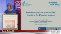 Best Practices in Human Milk Nutrition for Preterm Infants (Rx = .75 hr.) - Q&D (Rx = .5 hr.) - Faculty Panel - ACPE #0263-000-16-652-L01-P (1.25 contact hrs.)
