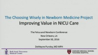 #13 Improving Value in NICU Care: Getting Started ACPE #0263-000-16-662-L01-P (1.25 contact hrs.)