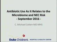 #23 Antibiotic Use As It Relates to the Microbiome and NEC Risk (Rx = 1 hr.) ACPE #0263-000-16-666-L01-P (1.25 contact hrs.)