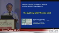 """The """"Well Woman"""" Visit - Questions and Discussion (Rx = .25 hr.) - Faculty Panel"""