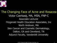 #12 The Latest Advances in Acne and Rosacea Treatments  (Rx = .5 hr.)