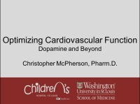 Optimizing Cardiovascular Function: Dopamine and Beyond (Rx = .75 hr.)