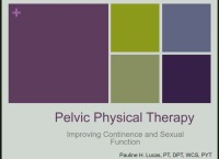 Pelvic Physical Therapy: Improving Continence and Sexual Function