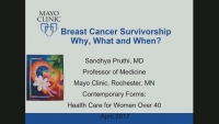 Breast Cancer Survivorship: Why, What and When? (Rx = .25 hr.)