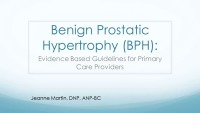 Benign Prostatic Hyperplasia (BPH) (Rx = .25 hr.)