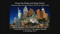 Know the Rules and Keep Score: Evidence-Based Decision Rules & Tools from Head to Toe