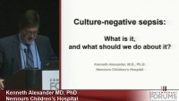 Culture Negative Sepsis: What is It and What Should We Do About It? (Rx = .25 hr.)