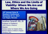 #53 Law, Ethics and the Limits of Viability: Where We Are and Where We Are Going