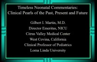 #54 Timeless Neonatal Commentaries: Clinical Pearls of Past, Present and Future