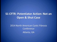 S01: CFTR: Potentiator Action: Not an Open & Shut Case