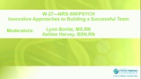 W27--NRS-SW/PSYCH: Innovative Approaches to Building a Successful Team