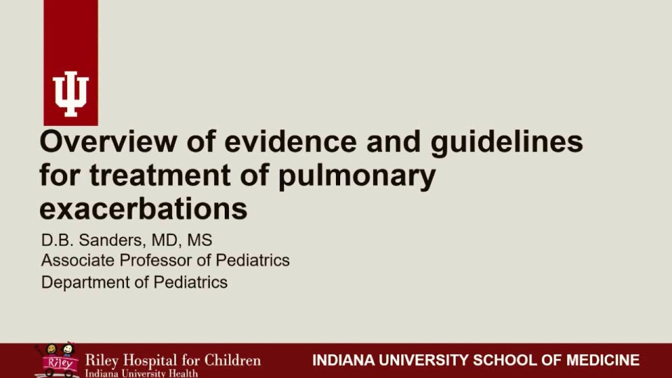 SC03--CLIN: Optimal Management of Severe Pulmonary Exacerbations: Evidence Versus Consensus