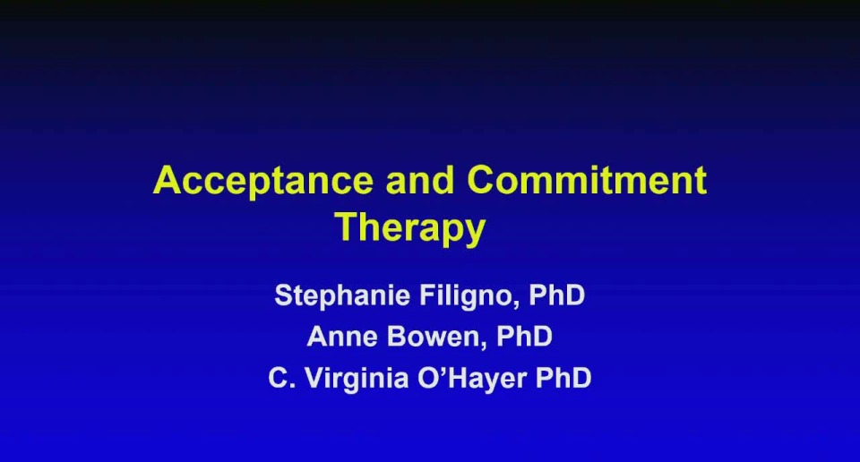 SC09--SW/PSYCH: Acceptance & Commitment Therapy
