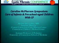 S12: CLIN: Caroline McPherson Symposium: Care of Infants & Pre-school-aged Children With CF