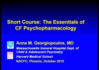 SC04: SW/PSYCH: The Essentials of CF Psychopharmacology
