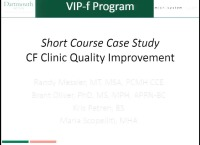 SPQI: Special Session by Invitation Only: Introduction to CF Quality Improvement: The Virtual Improvement Program-Fundamentals 'VIP-F' Launch