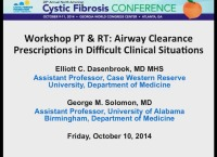 W20: PT & RT: Airway Clearance Prescriptions in Difficult Clinical Situations
