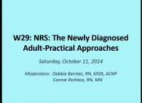 W29: NRS: The Newly Diagnosed Adult-Practical Approaches