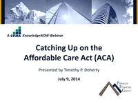 Catching Up on the Affordable Care Act (ACA)