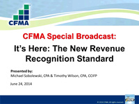 It's Here: The New Revenue Recognition Standard