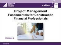 Project Management Fundamentals for Construction Financial Professionals - Session 2