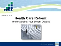 Health Care Reform: Understanding Your Benefit Options