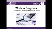 Work In Progress: A Deep Dive & Advanced Perspective of WIP - Day I