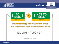 To Sell or Not To Sell: Understanding the Process to Value and Transition Your Construction Firm