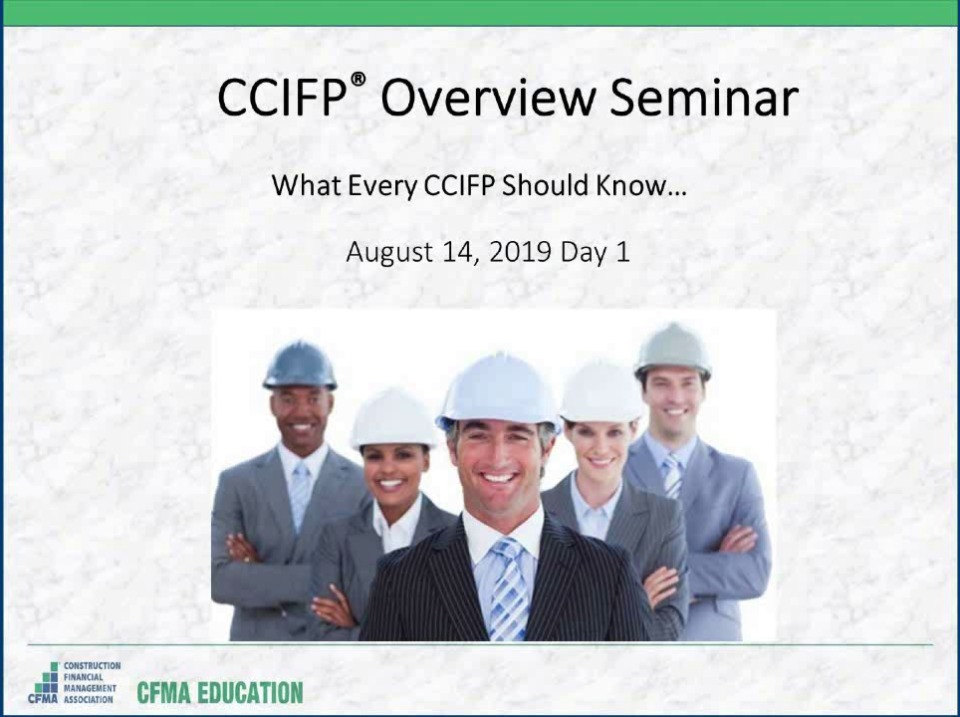 CCIFP Overview Seminar - Day 1
