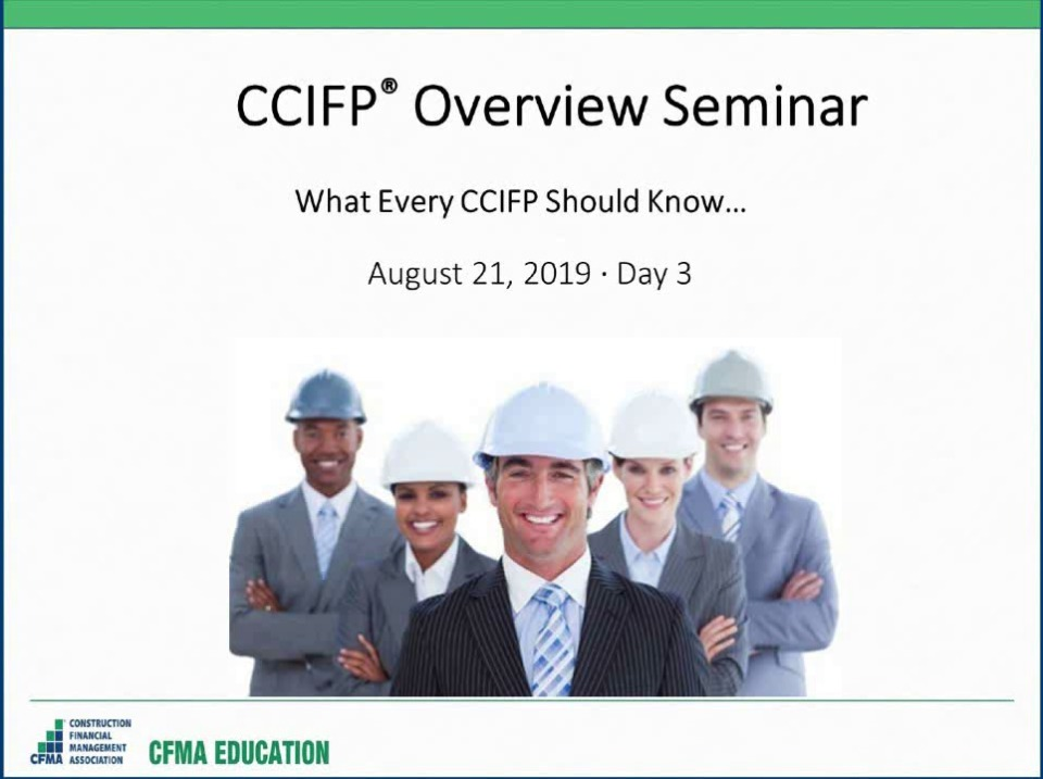 CCIFP Overview Seminar - Day 3