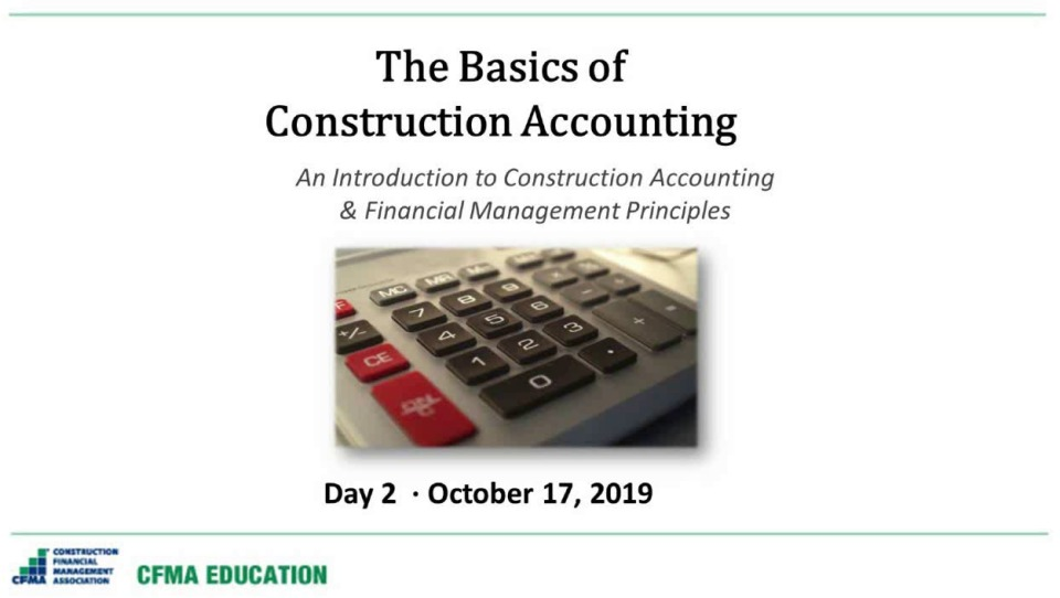 The Basics of Construction Accounting - Day 2