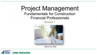 Project Management Fundamentals for the Construction Financial Professional - Day 1